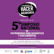 """Invitación V Simposio Nacional de Patrimonio Bibliográfico y Documental """"Vamos a hacer memoria digital"""""""