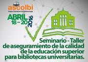 Seminario Aseguramiento de la calidad bibliotecas universitarias